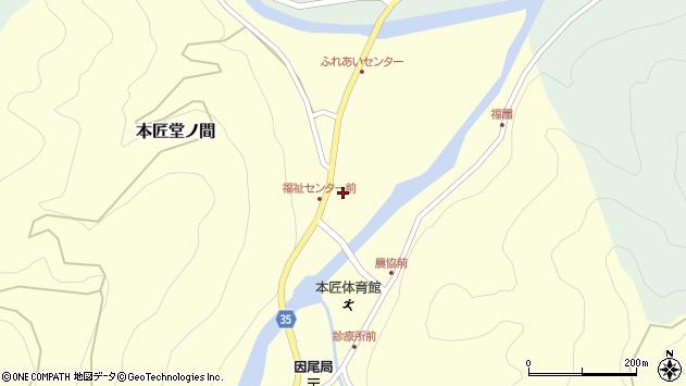大分県佐伯市本匠大字堂ノ間297周辺の地図