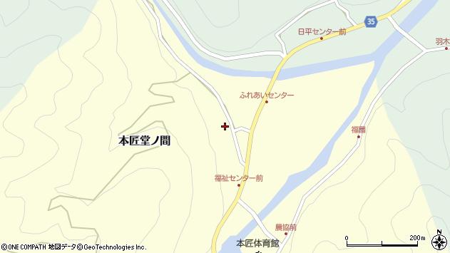 大分県佐伯市本匠大字堂ノ間318周辺の地図