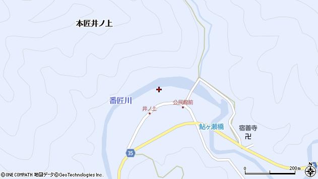 大分県佐伯市本匠大字井ノ上316周辺の地図