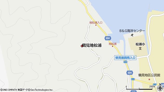 大分県佐伯市鶴見大字地松浦753周辺の地図