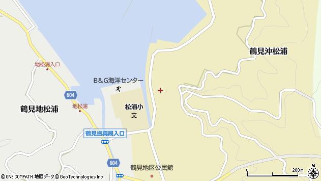 大分県佐伯市鶴見大字沖松浦江口周辺の地図