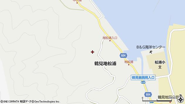 大分県佐伯市鶴見大字地松浦522周辺の地図