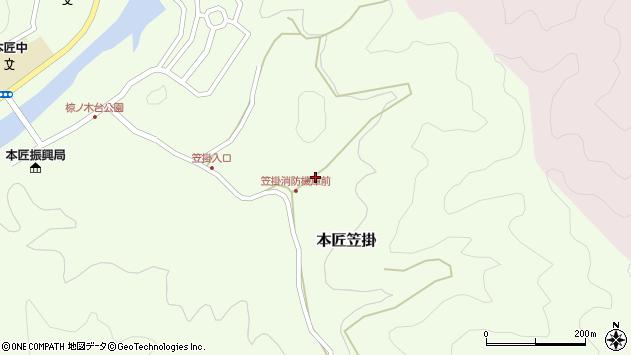 大分県佐伯市本匠大字笠掛762周辺の地図