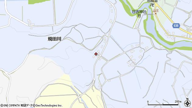 大分県竹田市飛田川700周辺の地図