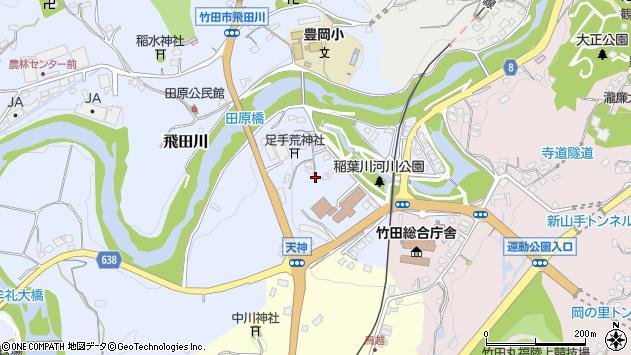 大分県竹田市飛田川1623周辺の地図