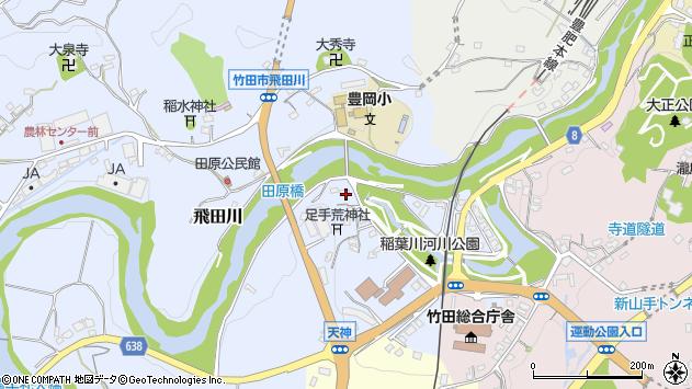 大分県竹田市飛田川1640周辺の地図