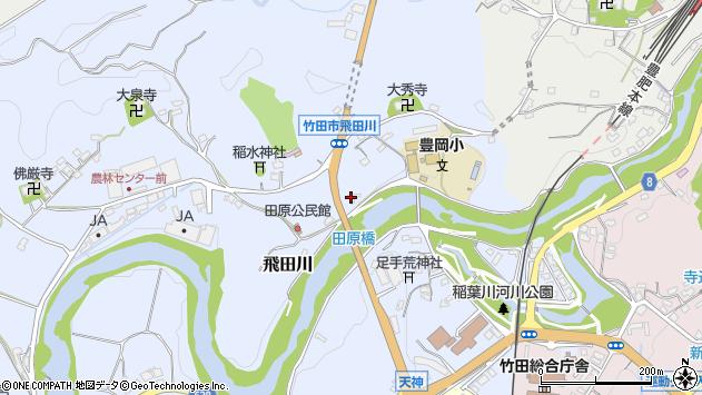 大分県竹田市飛田川1892周辺の地図