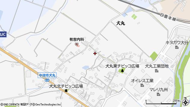大分県中津市犬丸1740周辺の地図