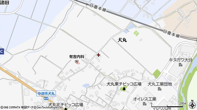 大分県中津市犬丸1748周辺の地図