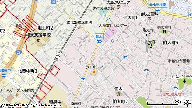 大阪府和泉市伯太町1丁目周辺の地図