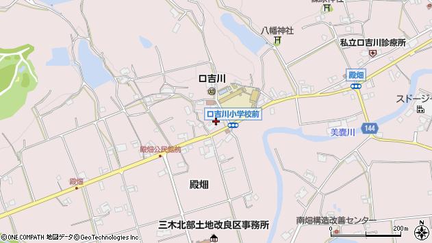 兵庫県三木市口吉川町殿畑周辺の地図