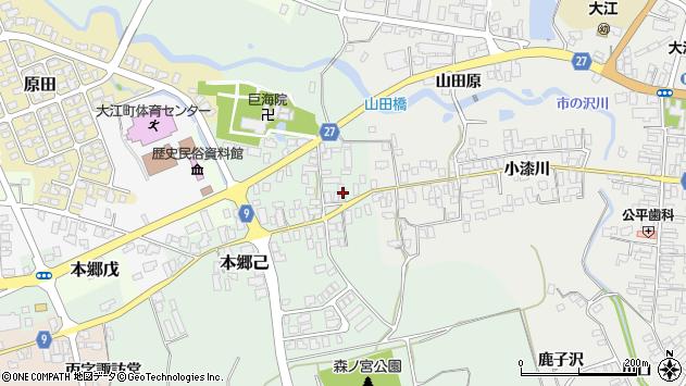 山形県西村山郡大江町本郷己16周辺の地図