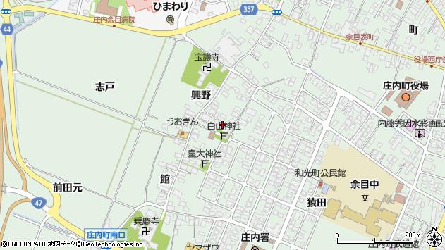 山形県東田川郡庄内町余目興野7周辺の地図