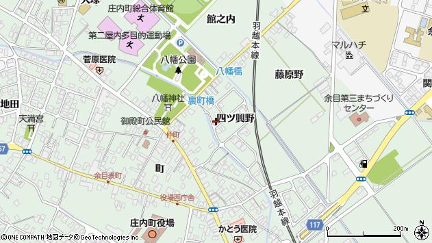 山形県東田川郡庄内町余目四ツ興野97周辺の地図