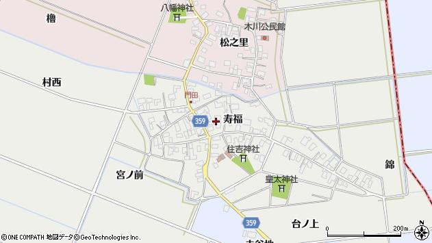 山形県酒田市門田寿福周辺の地図