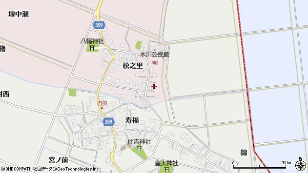 山形県酒田市木川松之里4周辺の地図