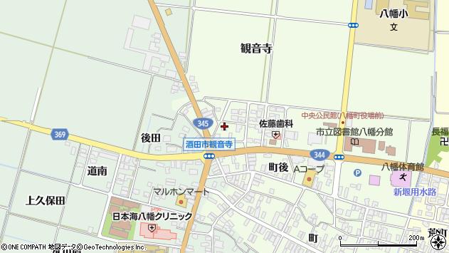山形県酒田市観音寺町後11周辺の地図