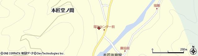 大分県佐伯市本匠大字堂ノ間337周辺の地図