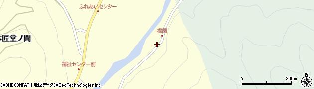 大分県佐伯市本匠大字堂ノ間1089周辺の地図