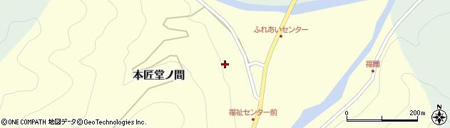 大分県佐伯市本匠大字堂ノ間139周辺の地図