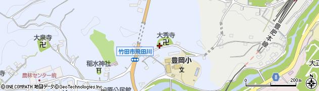 大分県竹田市飛田川1839周辺の地図