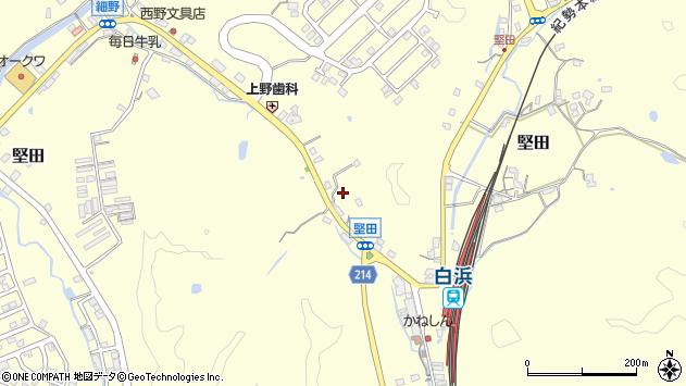 〒649-2201 和歌山県西牟婁郡白浜町堅田の地図