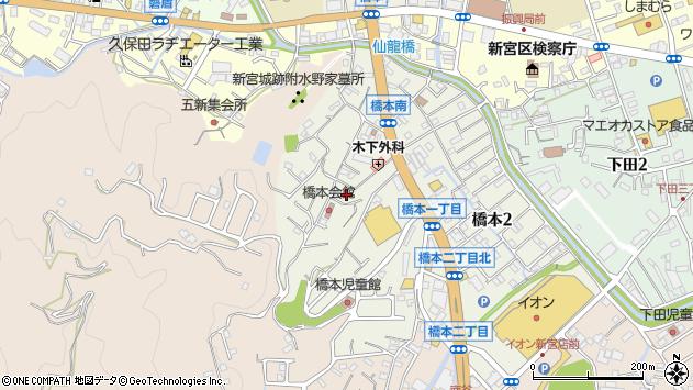 〒647-0052 和歌山県新宮市橋本の地図