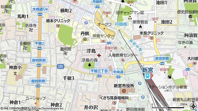 〒647-0014 和歌山県新宮市浮島の地図