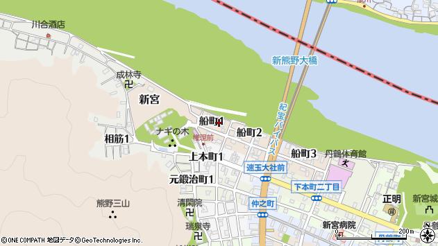 〒647-0002 和歌山県新宮市船町の地図