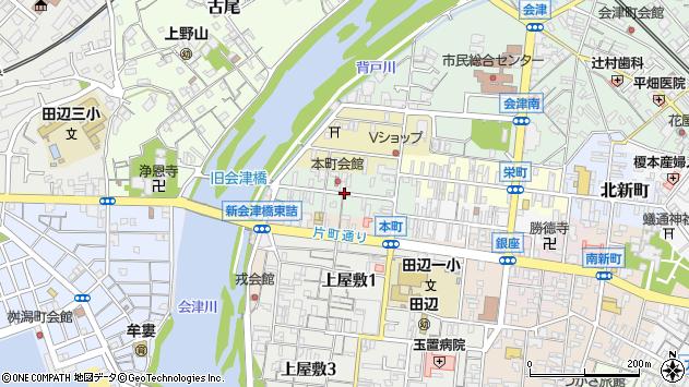 〒646-0046 和歌山県田辺市本町の地図