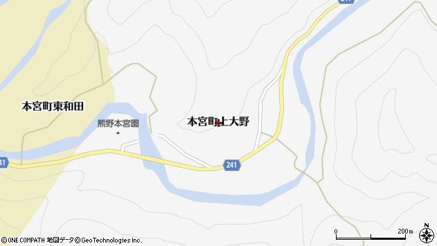 〒647-1716 和歌山県田辺市本宮町上大野の地図
