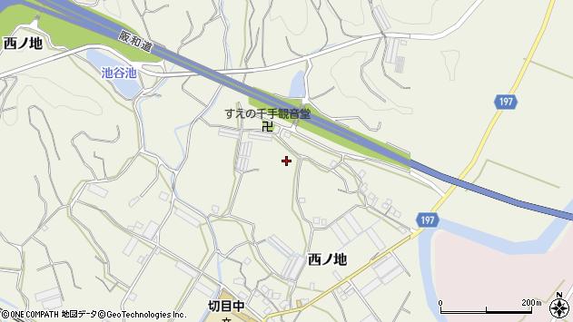〒649-1528 和歌山県日高郡印南町西ノ地の地図