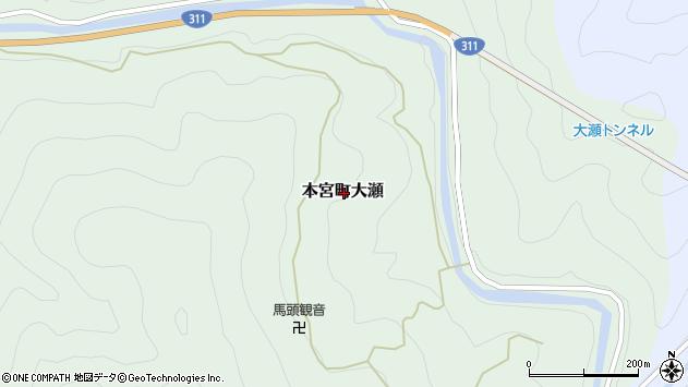 〒647-1725 和歌山県田辺市本宮町大瀬の地図