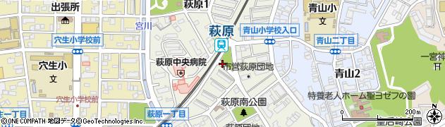 福岡県北九州市八幡西区萩原周辺の地図