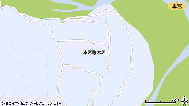 〒647-1741 和歌山県田辺市本宮町大居の地図