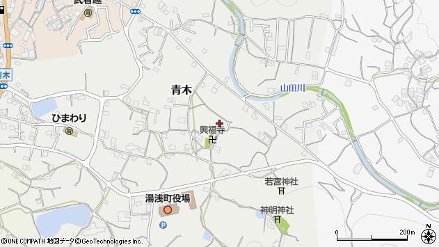 〒643-0002 和歌山県有田郡湯浅町青木の地図