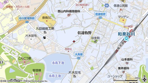 〒590-0522 大阪府泉南市信達牧野の地図
