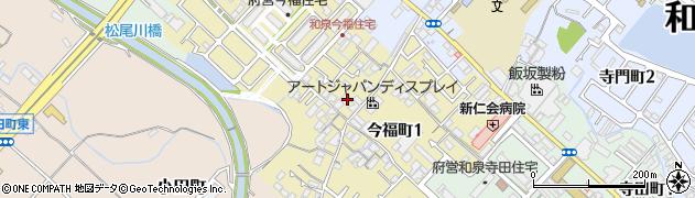 大阪府和泉市今福町周辺の地図