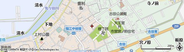 愛知県田原市福江町(上紺屋瀬古)周辺の地図