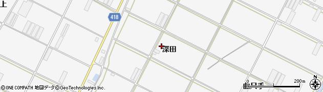 愛知県田原市小中山町(深田)周辺の地図
