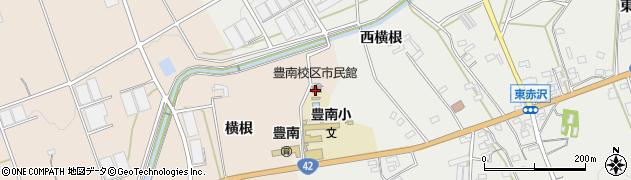 愛知県豊橋市西赤沢町(南ノ谷)周辺の地図