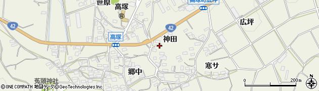愛知県豊橋市高塚町(神田)周辺の地図