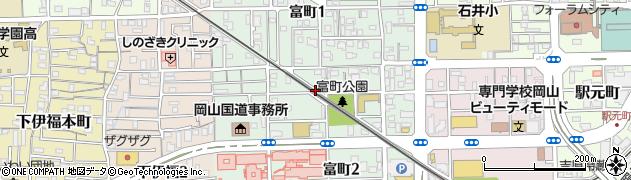岡山県岡山市北区富町周辺の地図