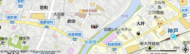 愛知県田原市田原町(松下)周辺の地図