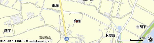 愛知県田原市吉胡町(高畑)周辺の地図