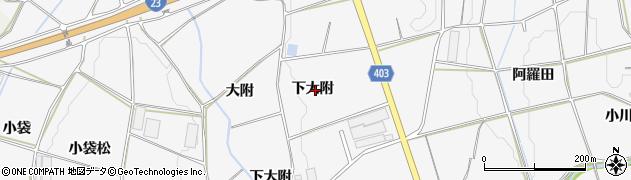 愛知県豊橋市細谷町(下大附)周辺の地図