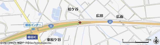 愛知県豊橋市細谷町(松ケ谷)周辺の地図