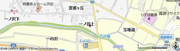 愛知県豊橋市西七根町(一ノ沢上)周辺の地図