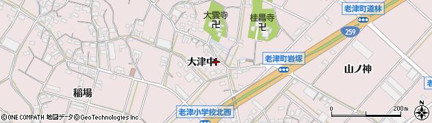 愛知県豊橋市老津町(大津中)周辺の地図