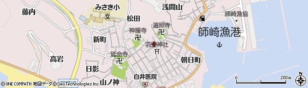 愛知県南知多町(知多郡)師崎(上ノ山)周辺の地図